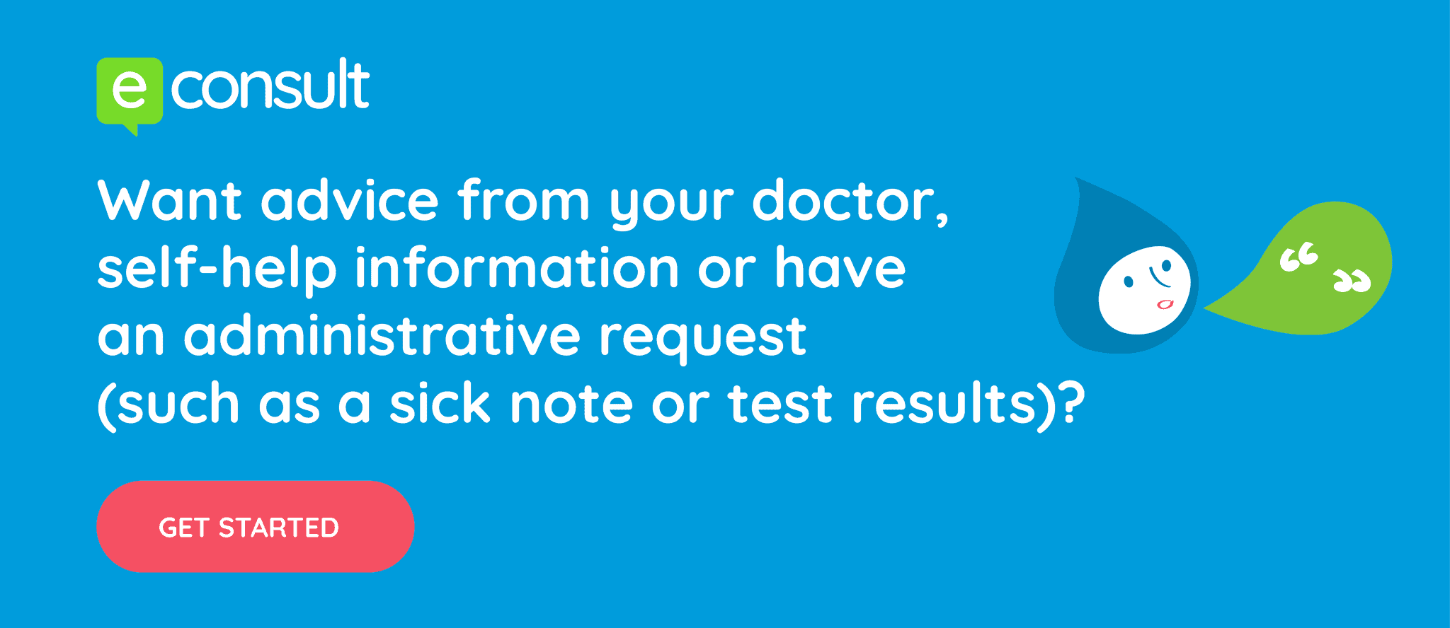 Want advice from your doctor? Do it online. Start Now.